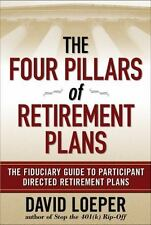 The Four Pillars of Retirement Plans: The Fiduciary Guide to Participa-ExLibrary