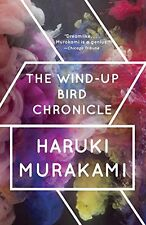 The Wind-Up Bird Chronicle: A Novel by Haruki Murakami (Paperback) NEW