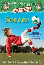 Magic Tree House Fact Tracker #29: Soccer: A Nonfiction Companion to M-ExLibrary