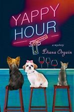 Yappy Hour by Diana Orgain (2015, Hardcover)