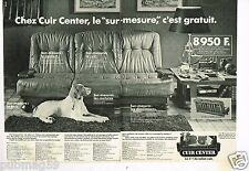 Publicité advertising 1982 (2 pages) Mobilier canapé cuir Center