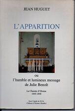 JEAN HUGUET  L APPAIRTION  JULIE BENOIT LA CHAUME D OLONNE 1845 - 1848