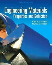 Engineering Materials : Properties and Selection by Kenneth G. Budinski and...