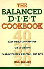 The Balanced Diet Cookbook: Easy Menus and Recipes for Combining Carbohydrates,