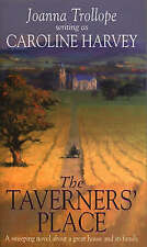 Caroline Harvey The Taverners' Place Very Good Book