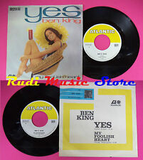 LP 45 7'' BEN E. KING Yes My foolish heart 1963 italy ATLANTIC no cd mc dvd