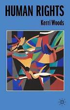 Human Rights by Kerri Woods (Paperback, 2014)