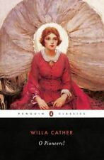 O Pioneers! (Penguin Classics) Cather, Willa Paperback