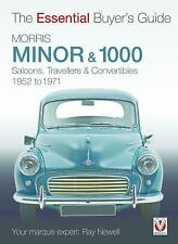 Morris Minor & 1000: Saloons, Travellers & Convertibles 1952 to 1971 (Essential