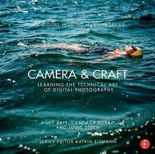 The Digital Imaging Masters: Camera and Craft : Learning the Technical Art of...