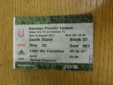 14/08/2011 Ticket: Stoke City v Chelsea  . Thanks for viewing this item, we try