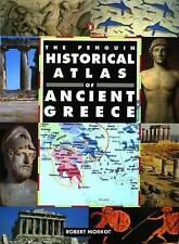 Hist Atlas: The Penguin Historical Atlas of Ancient Greece by Robert Morkot...