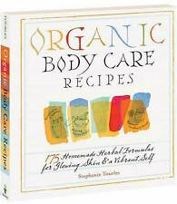 Organic Body Care Recipes - Tourles, Stephanie New Item