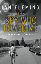 The Spy Who Loved Me: James Bond 007 by Ian Fleming (Paperback, 2012)
