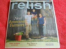 RELISH MAGAZINE JUNE 2013 NEW AMERICAN FARMERS BEST TACOS IN AMERICA