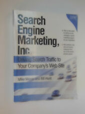 Search Engine Marketing, Inc : Driving Search Traffic to Your Company's Web...