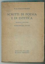 WACKENRODER W. H SCRITTI DI POESIA E DI ESTETICA SANSONI 1934 BONAVENTURA TECCHI