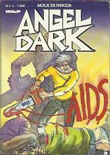 ANGEL DARK n° 1 (M.B.P., 1990) Hard Boiled Comic - Bunker e Nizzoli