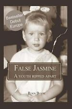 False Jasmine : A Youth Ripped Apart (Large Print) by Roos Boum (2014,...
