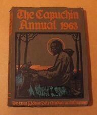 The Capuchin Annual 1963 Irish Annual VGC Edited by Father Henry O.F.M.