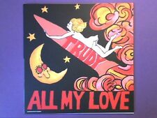 "Trudy - All My Love/Baby I'm Blue (7"" single) p/s, Flying Vinyl exclusive"