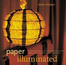 Paper Illuminated : Includes 15 Projects for Making Handcrafted Luminaria, Lan