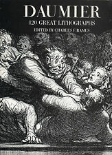 DAUMIER: 120 GREAT LITHOGRAPHS – Charles F. Ramus