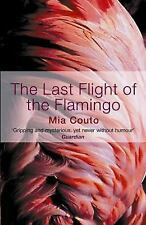 The Last Flight of the Flamingo by Mia Couto (2005, Paperback)
