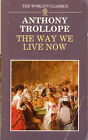 The way we live on- A.TROLLOPE, 1988 Oxford University Press- ST432