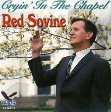 Cryin' In The Chapel - Red Sovine (2008, CD NEUF)