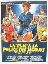 Affiche 40x60cm LA FLIC A LA POLICE DES MOEURS 1979 Edwige Fenech EC