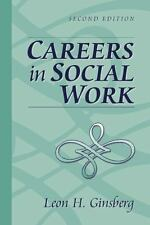 Careers in Social Work (2nd Edition), Leon H. Ginsberg, Good Book