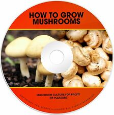 How To Grow Mushrooms Mushroom Growing Culture Spawn Spawning Fungi Books on CD