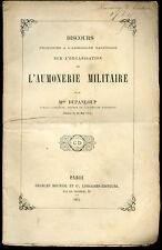 F. Dupanloup, Evêque d'Orléans: Organisation AUMONERIE MILITAIRE - 1874, Envoi