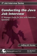 Conducting the Java Job Interview: IT Manager Guide for Java with Interview Ques