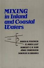 Mixing in Inland and Coastal Waters, Norman H. Brooks, Jorg Imberger, Robert C.