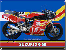 MIKE GRANTS EX FACTORY SUZUKI XR-69 MOTORCYCLE METAL SIGN.
