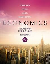 Economics : Private and Public Choice by James D. Gwartney, David A....