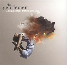 The Gentlemen - A Candid History of Faith, Hope, Love  CD- 11 Tracks VGC Digipak