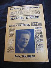 Partition Marche Etoilée Marche Emile Van Herck 1950