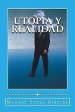 Origenes Del Bien y Del Mal Ser.: Utopia y Realidad : Una Vision de la Vida y...