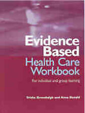 Evidence-Based Health Care Workbook: For individual and group learning (Evidence