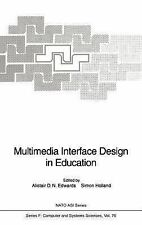 Nato asi Subes F Ser.: Multimedia Interface Design in Education 76 (1994,...