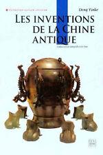 Les Inventions de La Chine Antique - French