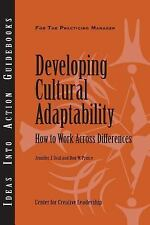 J-B CCL (Center for Creative Leadership): Developing Cultural Adaptability :...