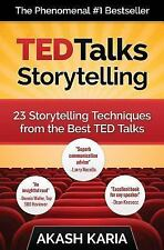 TED Talks Storytelling: 23 Storytelling Techniques from the Best TED Talks by...