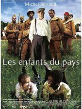 Affiche 40x60cm LES ENFANTS DU PAYS 2008 Michel Serrault, William Nadylam TBE