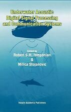 Underwater Acoustic Digital Signal Processing and Communication Systems by