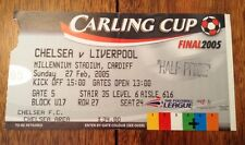 2005 CARLING CUP FINAL USED  TICKET - LIVERPOOL v CHELSEA, Millennium Stadium