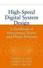 High-Speed Digital System Design: A Handbook of Interconnect Theory and Design P